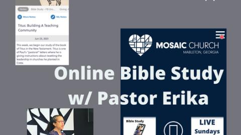 Online Bible Study w/Pastor Erika